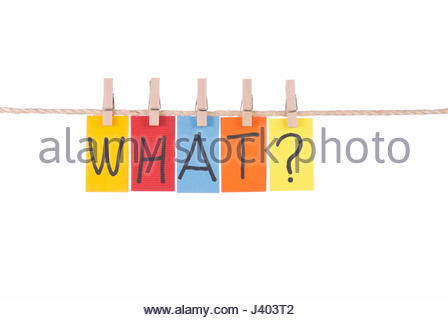 What, Colorful words hang on rope by wooden peg - Stock Photo