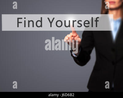 Find Yourself - Businesswoman hand pressing button on touch screen interface. Business, technology, internet concept. - Stock Photo