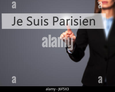 Je Suis Parisien ( I am Parisien)  - Businesswoman hand pressing button on touch screen interface. Business, technology, - Stock Photo