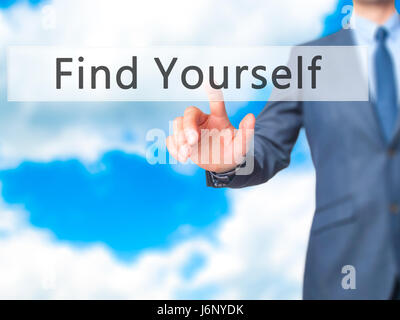 Find Yourself - Businessman hand pressing button on touch screen interface. Business, technology, internet concept. - Stock Photo