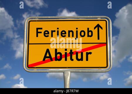 german abitur ortsschild summer job - Stock Photo