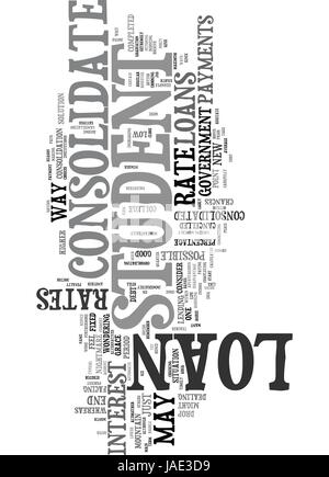 WHY SHOULD YOU CONSOLIDATE YOUR STUDENT LOAN TEXT WORD CLOUD CONCEPT - Stock Photo