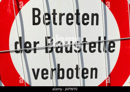 Sign entrance of the building site forbade,  Betreten der Baustelle verboten  in German - Stock Photo