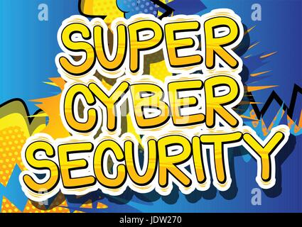 Super Cyber Security - Comic book style word on abstract background. - Stock Photo