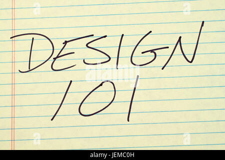 The words 'Design 101' on a yellow legal pad - Stock Photo