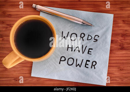Words have power handwriting on a napkin. Close up. - Stock Photo