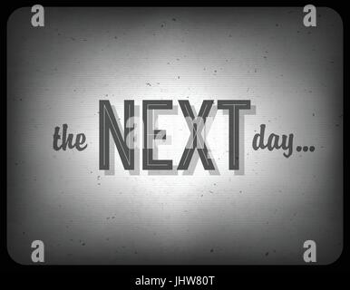Old cinema phrase (the next day...), vector, EPS10 - Stock Photo