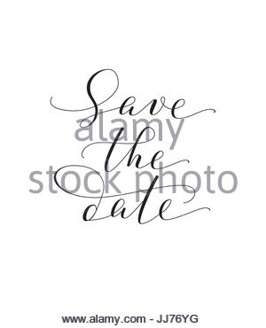 save the date words hand written custom calligraphy isolated on white stock photo