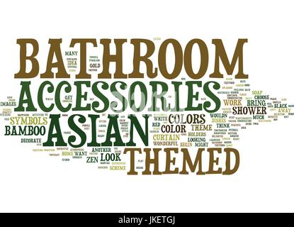 ... ASIAN THEMED BATHROOM ACCESSORIES Text Background Word Cloud Concept    Stock Photo