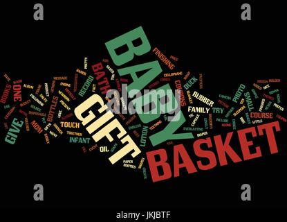 FOR MOTHER AND BABY WHAT DO YOU GIVE A GIFT BASKET OF COURSE Text Background Word Cloud Concept - Stock Photo