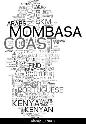 MOMBASA THE KENYAN COAST WHERE THE SUN IS EVER FAITHFUL Text Background Word Cloud Concept - Stock Photo