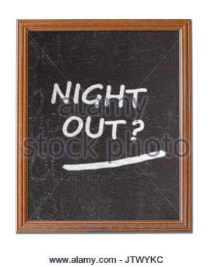 Night out? written on a blackboard, Blandford, Dorset, England, UK - Stock Photo
