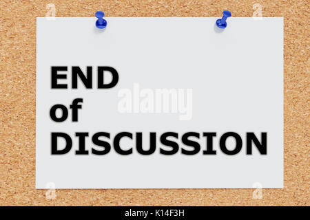 3D illustration of 'END of DISCUSSION' on cork board - Stock Photo