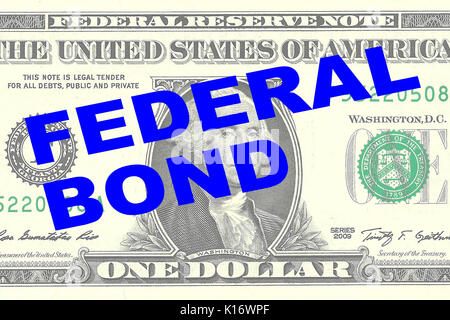Render illustration of 'FEDERAL BOND' title on One Dollar bill as a background - Stock Photo