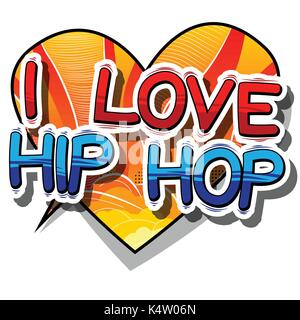 I Love Hip Hop - Comic book word on abstract background. - Stock Photo