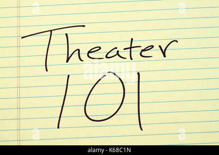 The words 'Theater 101' on a yellow legal pad - Stock Photo