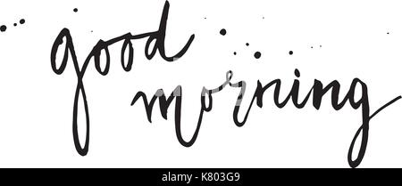 Good morning. Hand drawn card with lettering, isoleted on white background - Stock Photo
