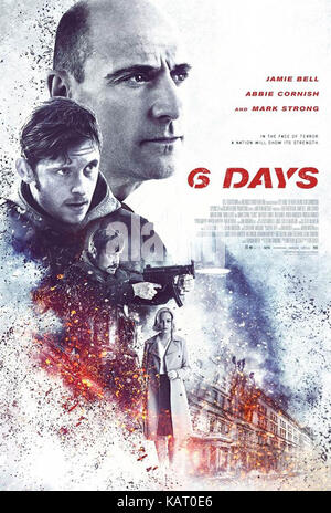 6 DAYS (2017)  MARK STRONG  JAMIE BELL  EMUN ELLIOTT  TOA FRASER (DIR)  ICON FILM DISTRIBUTION/MOVIESTORE COLLECTION - Stock Photo