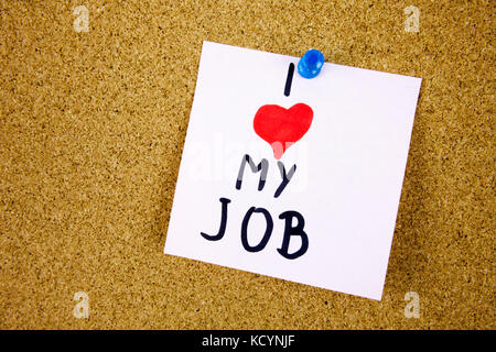 i love my job note adhesive note on over cork board background businnes concept - Stock Photo