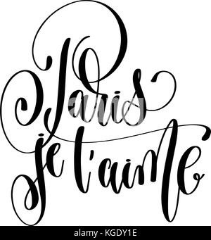 Je t'aime  French lettering  Handwritten romantic quote