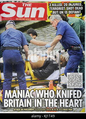 front page headline for the Sun Newspaper, after the 22 March 2017, terrorist attack, on Westminster Bridge, and - Stock Photo