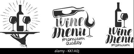 Wine, winery logo or icon, emblem. Label for menu design restaurant or cafe. Lettering vector illustration - Stock Photo