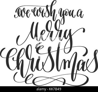 Calligraphy Lettering We Wish You A Merry Christmas