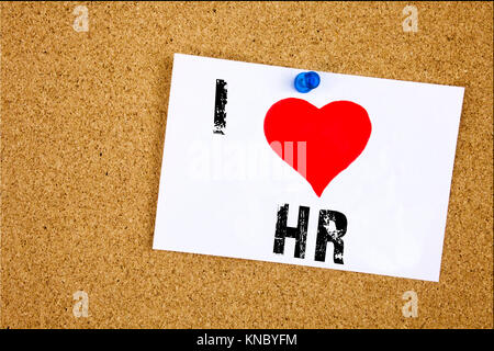 Hand writing text caption inspiration showing I Love HR Human resource concept meaning Personnel Staff Forces Loving - Stock Photo