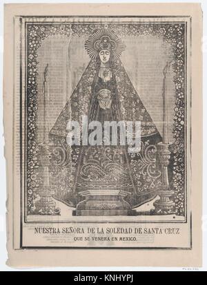 Broadsheet with image of Our Lady of Solitude of Santa Cruz, venerated in Mexico MET DP867950 729663 Artist: Jos? - Stock Photo