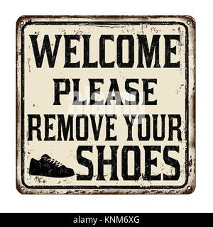 Welcome please remove your shoes vintage rusty metal sign on a white background, vector illustration - Stock Photo