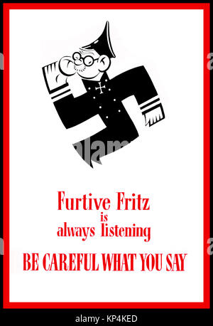 1940's WW2 British UK Propaganda poster Anti-rumour and careless talk 'Furtive Fritz is always listening BE CAREFUL - Stock Photo