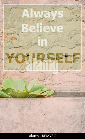 Always believe in yourself inspirational quote - Stock Photo
