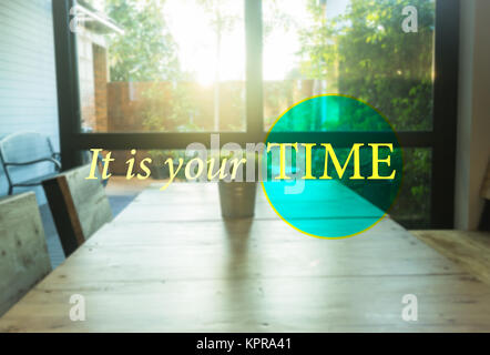It is your TIME. Inspirational quote - Stock Photo