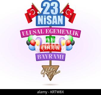 23 Nisan Ulusal Egemenlik ve Cocuk Bayrami Tebrik Karti - April 23 National Sovereignty and Children's Day. Greeting - Stock Photo