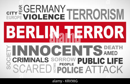 Berlin terror in Germany - word cloud illustration english - Stock Photo