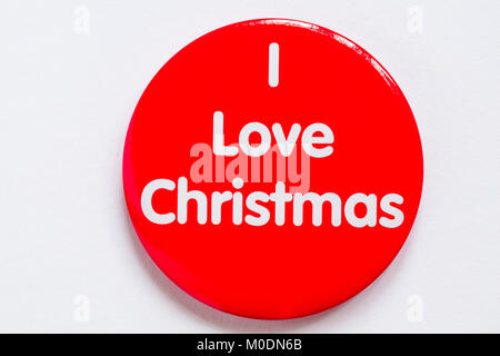 I Love Christmas round badge, pin badge, isolated on white background - for wearing at Christmas - Stock Photo
