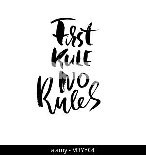 First rule no rules. Hand drawn lettering. Vector typography design. Handwritten inscription. - Stock Photo