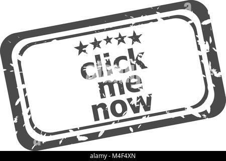 click me now grunge rubber stamp isolated on white background - Stock Photo