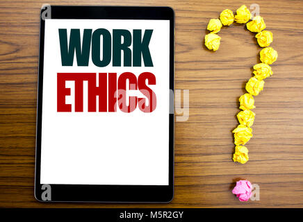 Word, writing Work Ethics. Business concept for Moral Benefit Principles Written on tablet, background with question - Stock Photo