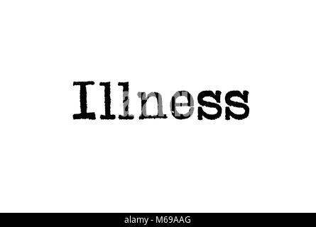 The word Illness from a typewriter on a white background - Stock Photo