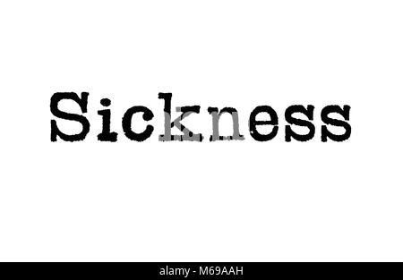The word Sickness from a typewriter on a white background - Stock Photo