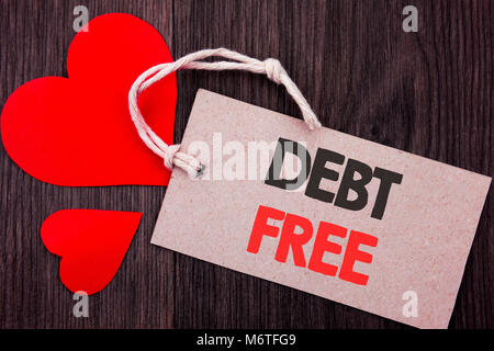Handwriting Announcement text showing Debt Free. Business concept for Credit Money Financial Sign Freedom From Loan - Stock Photo