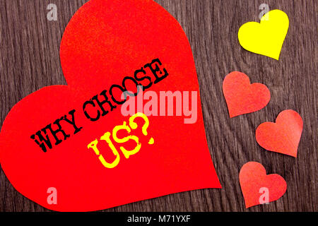 Handwriting Announcement text showing Why Choose Us Question. Concept meaning Reason Of Choice Customer Satisfaction - Stock Photo