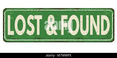 Lost and found vintage rusty metal sign on a white background, vector illustration - Stock Photo