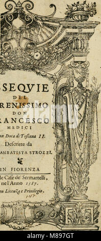 Esseqvie del serenissimo don Francesco Medici, gran duca di Toscana II (1587) (14595914969) - Stock Photo
