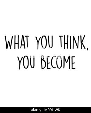 What you think, you become - Stock Photo