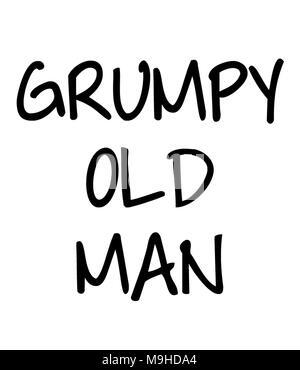 GRUMPY OLD MAN - Stock Photo