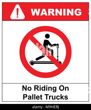 Riding on pallet trucks is forbidden symbol. Occupational Safety and Health Signs. Do not ride on trucks. Vector illustration isolated on white. Warning banner - Stock Photo