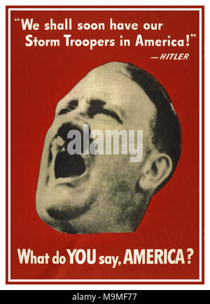 1940's WW2 American Propaganda Poster Adolf Hitler 'WHAT DO YOU SAY, AMERICA? 1941-1945 American propaganda poster created by the Office of War Information depicting a photograph of Hitler's head with his mouth open as if yelling 'WHAT DO YOU SAY, AMERICA? - Stock Photo