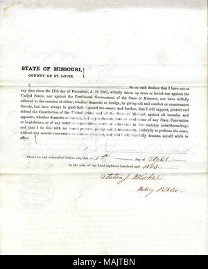 Swears oath of allegiance to the Government of the United States and the State of Missouri. Title: Loyalty Oath of Hermann Eisenhardt, St. Louis.  . 1 April 1863. Eisenhardt, Hermann - Stock Photo